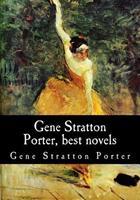 Gene Stratton Porter, Best Novels 1548678627 Book Cover