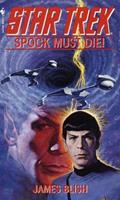 Spock Must Die! 0553107976 Book Cover