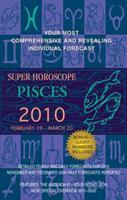 Pisces (Super Horoscopes 2010) 042522662X Book Cover
