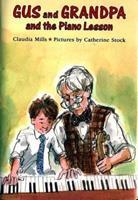 Gus and Grandpa and the Piano Lesson 0374328145 Book Cover