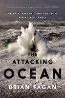 The Attacking Ocean: The Past, Present, and Future of Rising Sea Levels 1608196941 Book Cover
