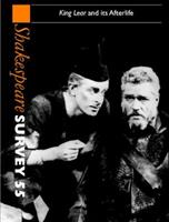 Shakespeare Survey 55 - King Lear And Its Afterlife 0521049989 Book Cover