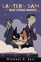 Lantern Sam and the Blue Streak Bandits 0385753179 Book Cover