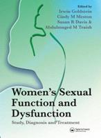 Women's Sexual Function and Dysfunction: Study, Diagnosis and Treatment 1842142631 Book Cover