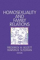 Homosexuality and Family Relations 0866569472 Book Cover