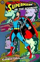 Superman in the Seventies 1563896389 Book Cover