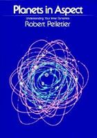 Planets in Aspect: Understanding Your Inner Dynamics (The Planet Series) 0914918206 Book Cover