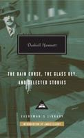 The Dain Curse, The Glass Key, and Selected Stories 0307266699 Book Cover