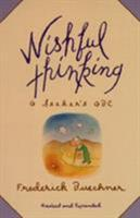 Wishful Thinking: A Seeker's ABC 0060611553 Book Cover