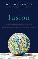 Fusion: Turning First-Time Guests Into Fully Engaged Members of Your Church 0801075491 Book Cover