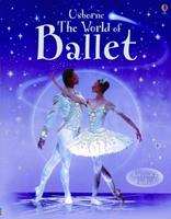 The World of Ballet (Internet-linked World of Ballet) 0794510604 Book Cover
