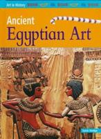 Ancient Egyptian Art (Art in History) 1435103807 Book Cover