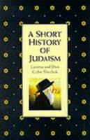 A Short History of Judaism 1851680691 Book Cover
