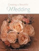 Creating a Beautiful Wedding 1588160491 Book Cover