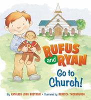 Rufus And Ryan Go To Church 0824919033 Book Cover
