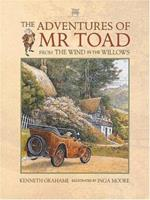 Adventures of Mr. Toad, The: From The Wind in the Willows 068971498X Book Cover