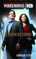 Warehouse 13: A Touch of Fever 0743491734 Book Cover