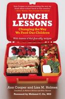 Lunch Lessons: Changing the Way We Feed Our Children 0060783702 Book Cover