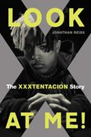 Look at Me!: The XXXTENTACION Story