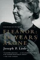 Eleanor: The Years Alone 0393073610 Book Cover