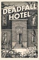 Deadfall Hotel 1907992839 Book Cover