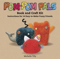 Pom-Pom Pals 0811865622 Book Cover
