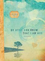 Be Still and Know that I am God 1633260097 Book Cover