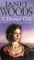 A Dorset Girl 074346799X Book Cover