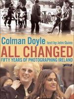 All Changed: Fifty Years of Photographing Ireland 0862788730 Book Cover