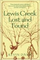 Lewis Creek Lost and Found (Middlebury Bicentennial Series in Environmental Studies) 1584650729 Book Cover