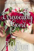 Irrevocably Gone: A Pride and Prejudice Variation 1985123789 Book Cover