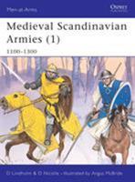 Medieval Scandinavian Armies (1) 1100-1300 1841765058 Book Cover
