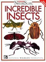 Incredible Insects (Ranger Rick's Naturescope Series) 0945051395 Book Cover