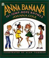 Anna Banana: 101 Jump Rope Rhymes 0590448463 Book Cover