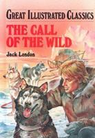 The Call of the Wild (Great Illustrated Classics) 086611954X Book Cover