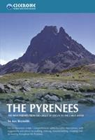 The Pyrenees: The High Pyrenees from the Cirque de Lescun to the Carlit Massif (World Mountain Ranges) 1852844205 Book Cover