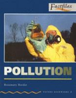 Oxford Bookworms Factfiles: Stage 2: 700 Headwords Pollution (Oxford Bookworms Factfiles) 0194228681 Book Cover