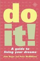Do It!: A Guide to Living Your Dreams 0007107706 Book Cover