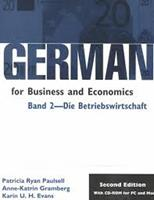 German for Business and Economics: Band 2- Die Betriebswirtschaft (German for Business and Economics (Software)) 0870135392 Book Cover