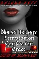 Nolan Trilogy: Temptation, Confession, Grace 1484952669 Book Cover