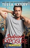 Indecent Exposure 0062467107 Book Cover