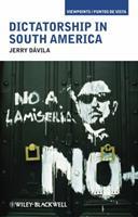 Dictatorship in South America 1405190566 Book Cover