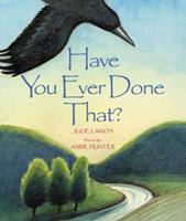 Have You Ever Done That? 1886910499 Book Cover
