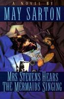 Mrs. Stevens Hears the Mermaids Singing 0393007626 Book Cover
