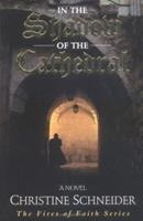In the Shadow of the Cathedral 082543758X Book Cover