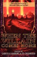 When the Villain Comes Home 1897492499 Book Cover