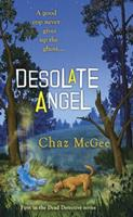 Desolate Angel (A Dead Detective Mystery) 0425228738 Book Cover