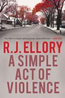 A Simple Act Of Violence 1590203186 Book Cover