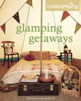 Glamping Getaways 1906889384 Book Cover