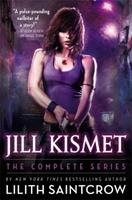 Jill Kismet: The Complete Series 0316209198 Book Cover